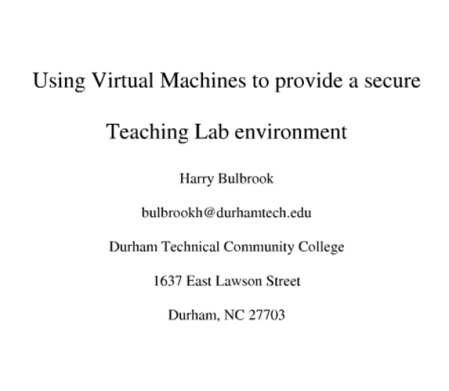 Using virtual machines to provide a secure teaching lab environment